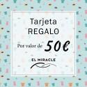 Tarjeta Regalo 50€ El miracle